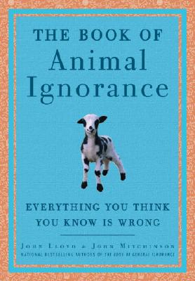The Book of Animal Ignorance Cover