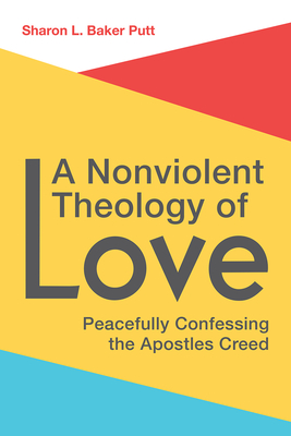 Cover for A Nonviolent Theology of Love