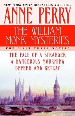 The William Monk Mysteries: The First Three Novels Cover Image