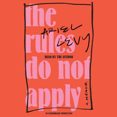 The Rules Do Not Apply: A Memoir Cover Image