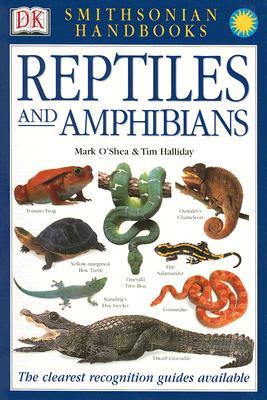 Handbook: Reptiles & Amphibians: The Most Accessible Recognition Guide (DK Smithsonian Handbook) Cover Image
