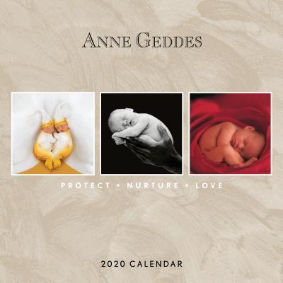 Anne Geddes: Protect Nurture Love 2020 Wall Calendar Cover Image