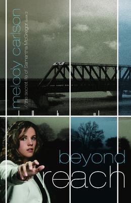 Beyond Reach (Secret Life of Samantha McGregor #2) Cover Image