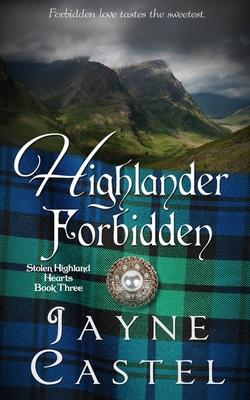 Highlander Forbidden: A Medieval Scottish Romance Cover Image