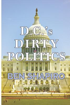 D.C.'s Dirty Politics Cover Image