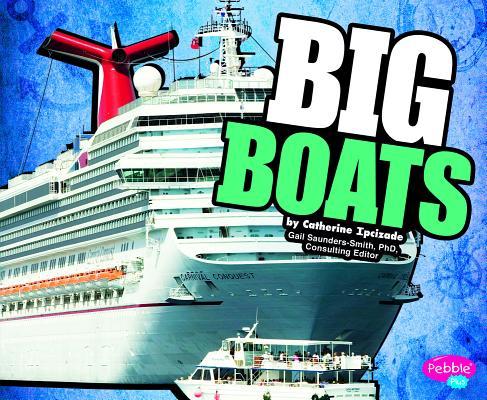 Big Boats (Pebble Plus: Big (Library)) Cover Image