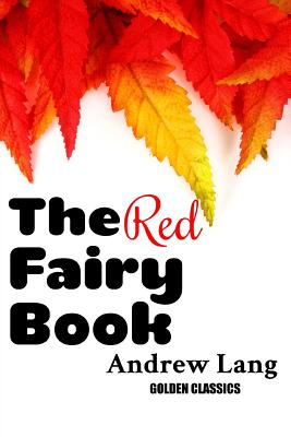 The Red Fairy Book (Golden Classics #59) Cover Image