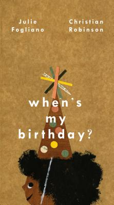 When's My Birthday by Julie Fogliano