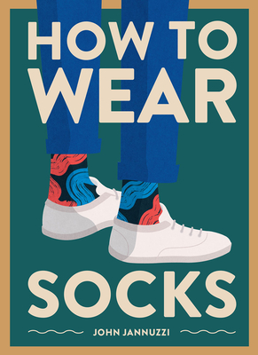 How to Wear Socks Cover Image