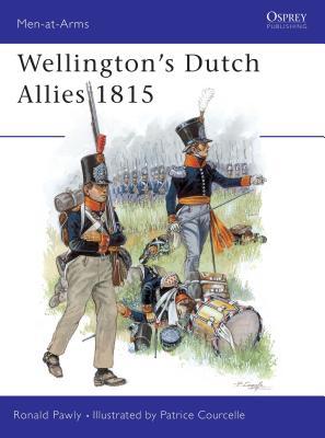 Wellington's Dutch Allies 1815 Cover