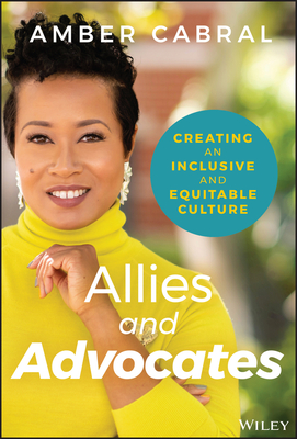 Allies and Advocates: Creating an Inclusive and Equitable Culture Cover Image