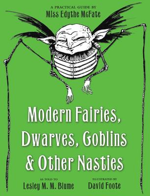 Modern Fairies, Dwarves, Goblins, & Other Nasties Cover