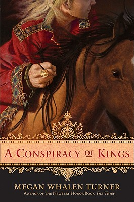 A Conspiracy of Kings (Queen's Thief #4) Cover Image
