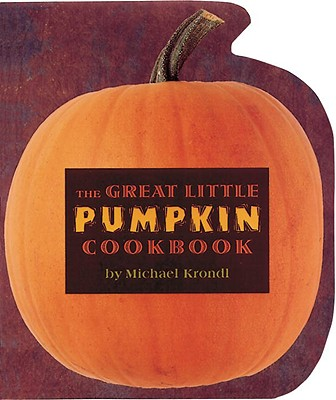 The Great Little Pumpkin Cookbook Cover Image