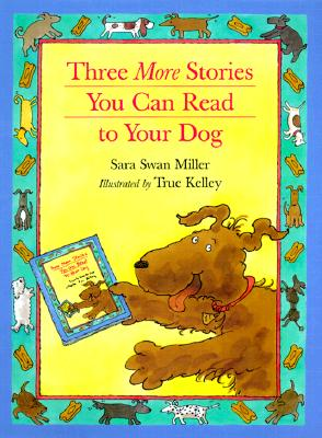 Three More Stories You Can Read to Your Dog Cover