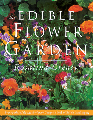 The Edible Flower Garden (Edible Garden Series) Cover Image