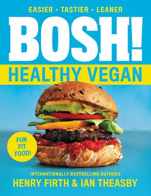 BOSH!: Healthy Vegan (BOSH Series #4) Cover Image