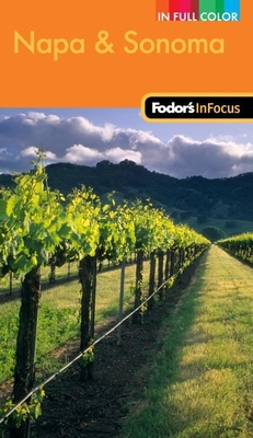 Fodor's In Focus Napa & Sonoma, 1st Edition Cover
