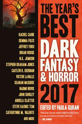 The Year's Best Dark Fantasy & Horror 2017 Edition Cover Image