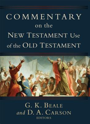 Commentary on the New Testament Use of the Old Testament Cover Image
