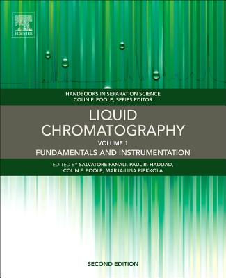 Liquid Chromatography: Fundamentals and Instrumentation (Handbooks in Separation Science) Cover Image