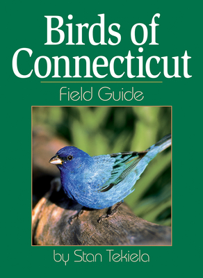 Birds of Connecticut Field Guide (Bird Identification Guides) Cover Image