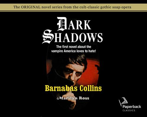 Barnabas Collins (Library Edition) (Dark Shadows #6) Cover Image