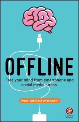 Offline: Free Your Mind from Smartphone and Social Media Stress Cover Image
