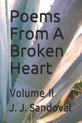 Poems from a Broken Heart: Volume II Cover Image