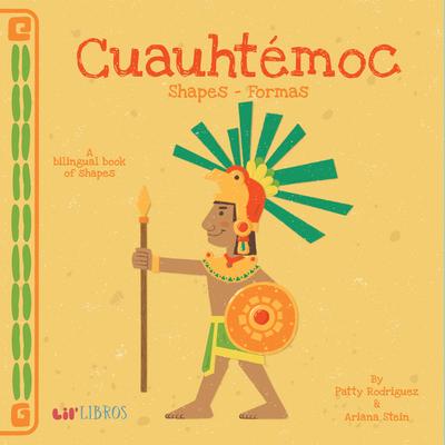 Cuauhtémoc: Shapes -Formas: Shapes - Formas Cover Image