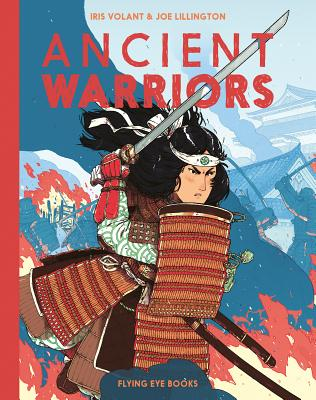 Ancient Warriors by Iris Volant & Joe Lillington