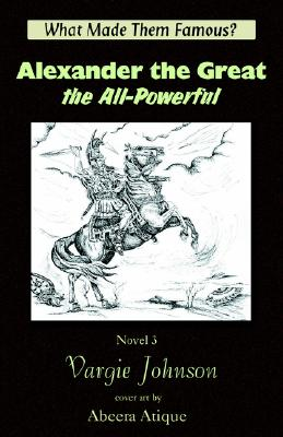 Alexander the Great, the All-Powerful Cover Image