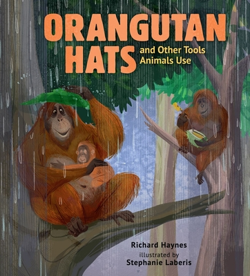 Orangutan Hats and Other Tools Animals Use Cover Image