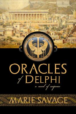 Oracles of Delphi: A Novel of Suspense (An Althaia of Athens Mystery #1) Cover Image