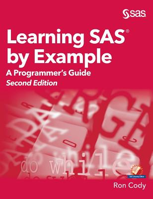 Learning SAS by Example: A Programmer's Guide, Second Edition Cover Image