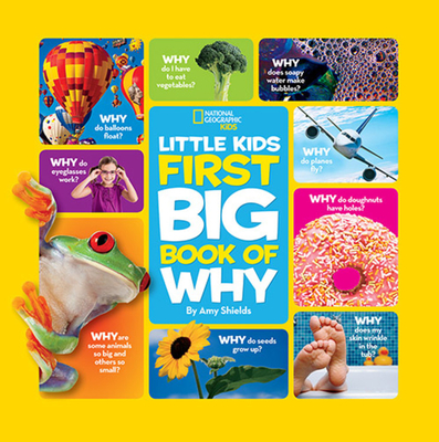 National Geographic Little Kids First Big Book of Why (National Geographic Little Kids First Big Books) Cover Image