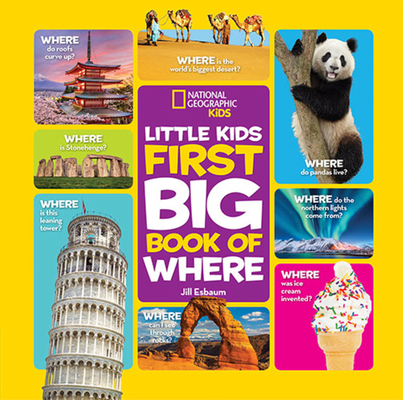 National Geographic Little Kids First Big Book of Where (National Geographic Little Kids First Big Books) Cover Image