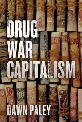Drug War Capitalism Cover Image