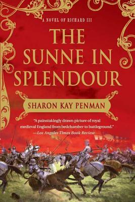 The Sunne In Splendour: A Novel of Richard III Cover Image