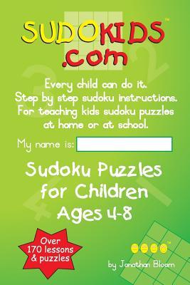Sudokids.com Sudoku Puzzles for Children Ages 4-8 Cover