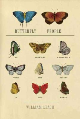 Butterfly People: An American Encounter with the Beauty of the World Cover Image