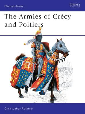 The Armies of Crécy and Poitiers Cover