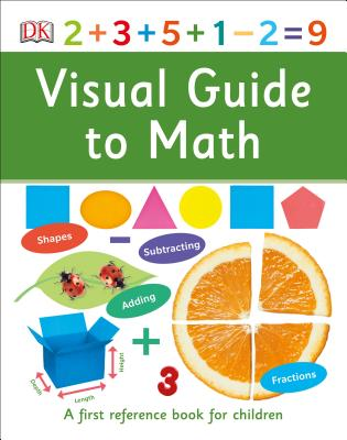Visual Guide to Math (DK First Reference) Cover Image