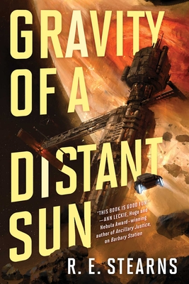 Cover for Gravity of a Distant Sun (Shieldrunner Pirates #3)