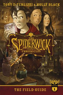 The Field Guide (The Spiderwick Chronicles #1) Cover Image