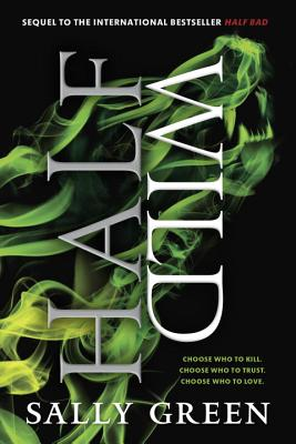 Half Wild (The Half Bad Trilogy #2) Cover Image