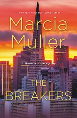 The Breakers (A Sharon McCone Mystery #34) Cover Image