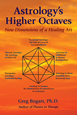 Astrology's Higher Octaves: New Dimensions of a Healing Art Cover Image