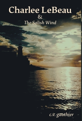 Charlee LeBeau & The Salish Wind Cover Image