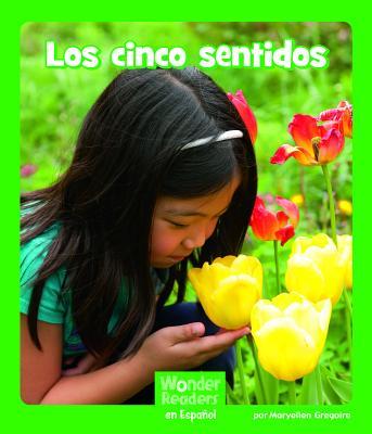 Los Cinco Sentidos (Wonder Readers Spanish Early) Cover Image